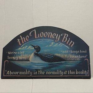 Looney Bin Sign